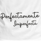 Perfectamente Imperfecta