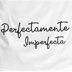 Camiseta Perfecta Imperfecta